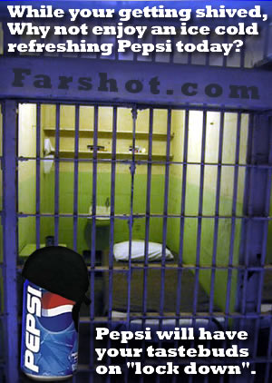 Pepsi, the choice of an incarcerated nation.
