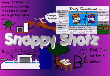 Check out the net's most dysfunctional strip, Snappy Shots!